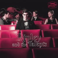 RIPLEY AND THE TALENTS - SAVOY