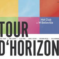 HOT CLUB - TOUR D'HORIZON